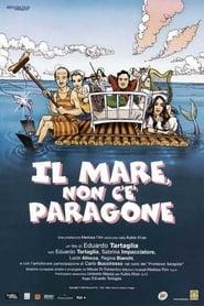 Il mare, non c'è paragone (2006)