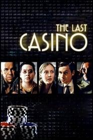 The Last Casino