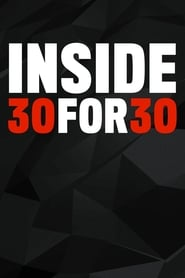 Inside 30 for 30 - Season 1