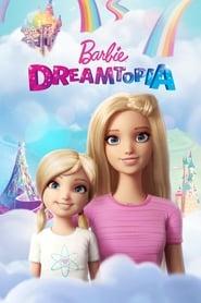 Barbie Dreamtopia streaming