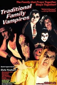 Traditional Family Vampires (2000)