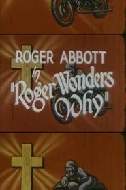 Roger Wonders Why 1965