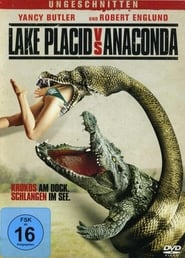 Lake Placid vs. Anaconda [2015]