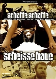Schaffe, schaffe, Scheisse baue 2001