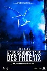 Soprano – Nous sommes tous des Phoenix