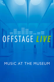 Offstage Live: Music at the Museum 2021