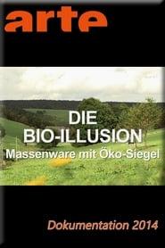Die Bio-Illusion 2014