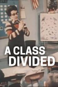 A Class Divided 1985