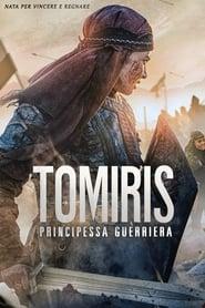 Tomiris – Principessa guerriera