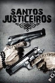 Santos Justiceiros Torrent (1999)