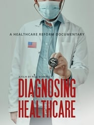 Diagnosing Healthcare (2021)