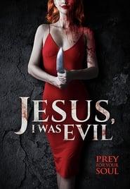 Jesus I Was Evil (2020)