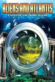 Aliens and Atlantis: Stargates and Hidden Realms 1970