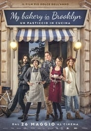 Watch My Bakery in Brooklyn – Un pasticcio in cucina on FilmSenzaLimiti Online