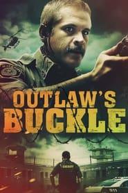 مشاهدة فيلم Outlaw's Buckle 2021 مترجم
