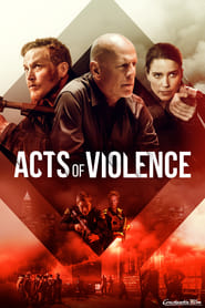 Acts of Violence [2018]