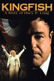 Kingfish: A Story of Huey P. Long -  - Azwaad Movie Database