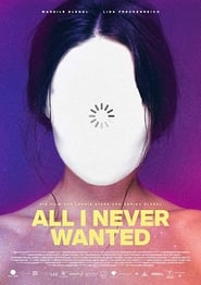 All I Never Wanted (2019)