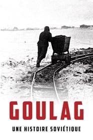 Goulag, une histoire soviétique 2020