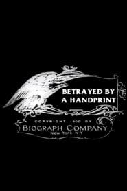 Betrayed by a Handprint 1908