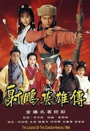 Anh Hùng Xạ Điêu 1994 – The Legend of the Condor Heroes