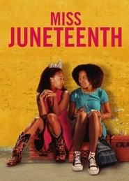 Miss Juneteenth -  - Azwaad Movie Database