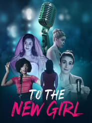 To the New Girl (2020)