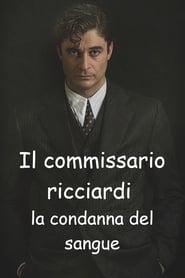 Il commissario Riccirdi – La condanna del sangue