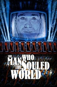 The Man Who Souled the World 2007