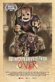 Playtime's Over (2019) CDA Online Cały Film Zalukaj