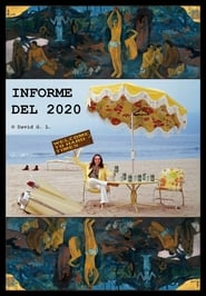 مشاهدة فيلم Informe del 2020 2021 مترجم أون لاين بجودة عالية
