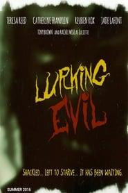 Lurking Evil