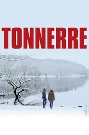 film Tonnerre streaming sur Streamcomplet