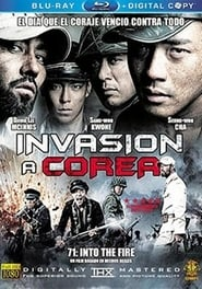 Pelicula 71: Into the Fire (Invasion a Corea) completa español latino