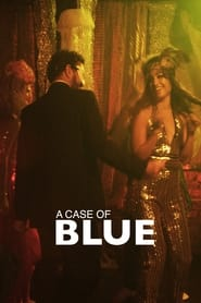 A Case of Blue (2021)