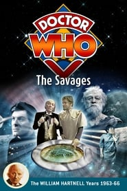Regarder Doctor Who: The Savages