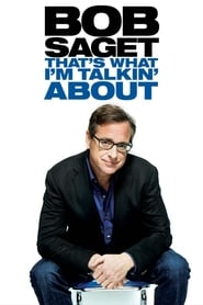 Bob Saget: That's What I'm Talking About (2013)