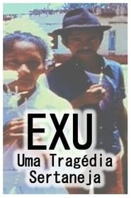 Exu, Uma Tragédia Sertaneja (1979)