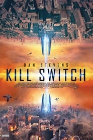 Kill Switch (2017) English Full Movie Watch Online