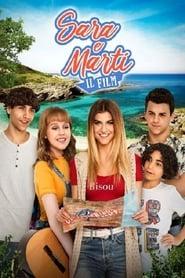 Sara e Marti – Il Film (2019)