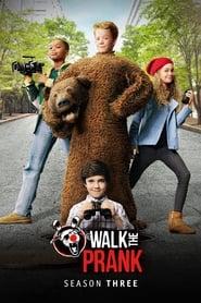 Walk the Prank - Season 3