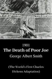 The Death of Poor Joe 1901