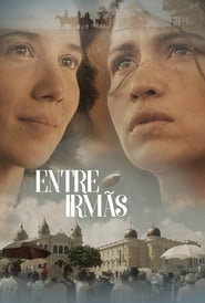 Entre Irmãs Torrent (2017)