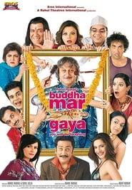 Buddha Mar Gaya (2007) Hindi HD