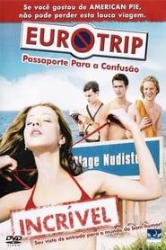 Filme – Eurotrip – Passaporte para a Confusão
