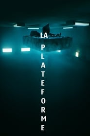 La Plateforme movie