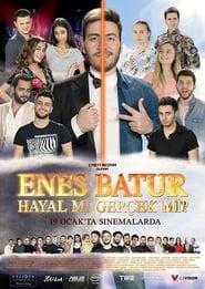Poster Enes Batur: Hayal mi Gerçek mi? 2018