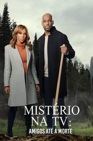 Mistério na TV: Amigos Até a Morte (2021) Assistir Online
