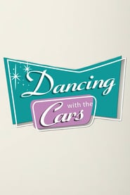 Dancing with the Cars (2021)