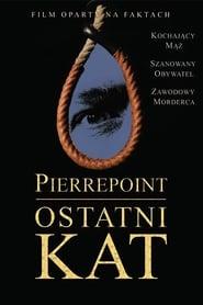Pierrepoint- Ostatni kat